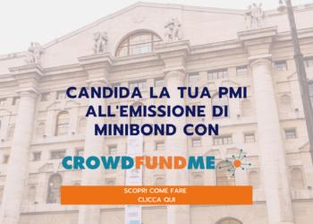 Vai agli articoli Finanzia la tua PMI con i minibond: al via le candidature su CrowdFundMe!